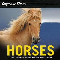 Horses Revised Edition by Seymour Simon