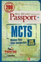 MCTS Windows Vista Client Configuration Passport (Exam 70-620) by Brian Culp