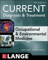 CURRENT Occupational and Environmental Medicine by Joseph Ladou, Robert Harrison