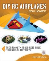 DIY RC Airplanes from Scratch by Breck Baldwin
