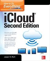 How to Do Everything: iCloud, Second Edition by Jason R. Rich
