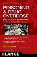 Poisoning and Drug Overdose, Seventh Edition by Kent R. Olson, Neal L. Benowitz, Paul D., M.D. Blanc, Richard F. Clark