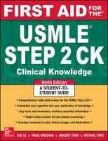 First Aid for the USMLE Step 2 CK, Ninth Edition by Tao Le, Vikas Bhushan