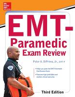 McGraw-Hill Education's EMT-Paramedic Exam Review, Third Edition by Diprima