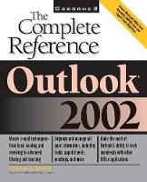 Outlook X The Complete Reference by Thomas E. Barich