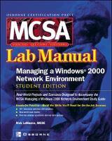 MCSA Managing a Windows 2000 Network Environment Lab Manual (Exam 70-218) by Nick LaManna