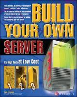 Build Your Own Server by Tony C. Caputo