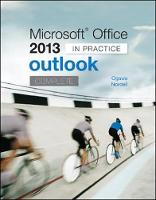 Microsoft Office Outlook 2013 Complete: In Practice by Randy Nordell, Michael-Brian Ogawa