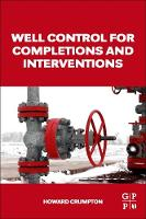 Well Control for Completions and Interventions by Howard (Well Completion and Intervention Consultant, Point Five (Well Services), Ltd) Crumpton