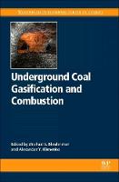 Underground Coal Gasification and Combustion by Alexander (Director, Ergo Exergy Technologies Inc.) Klimenko
