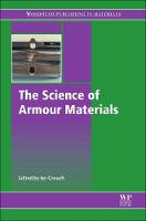 The Science of Armour Materials by Ian (Armour Solutions Pty Ltd, Australia) Crouch