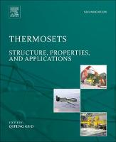Thermosets Structure, Properties, and Applications by Qipeng (Deakin University, Australia) Guo