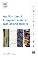 Applications of Computer Vision in Fashion and Textiles by Calvin (Institute of Textiles and Clothing, The Hong Kong Polytechnic University, Hong Kong) Wong