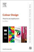 Colour Design Theories and Applications by Janet (Colour Management Consultant, UK) Best