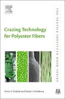 Crazing Technology for Polyester Fibers by Victor A. Goldade, Nataly Vinidiktova