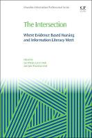 The Intersection Where Evidence Based Nursing and Information Literacy Meet by Phelps