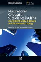 Multinational Corporation Subsidiaries in China An Empirical Study of Growth and Development Strategy by Zhao, Wang, Gupta