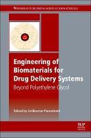 Engineering of Biomaterials for Drug Delivery Systems Beyond Polyethylene Glycol by Anilkumar (Syngene International Ltd, Bangalore, India) Parambath