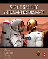 Space Safety and Human Performance by Ms. Barbara G. (President, International Association for the Advancement of Space Safety (IAASS) and former Head of the  Kanki