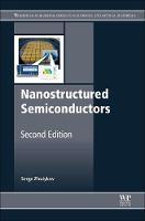Nanostructured Semiconductors by Serge (Commonwealth Scientific Industrial Research Organisation (CSIRO), Australia) Zhuiykov