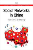 Social Networks in China by Xianhui (School of Computer Science, University of Hertfordshire, UK) Che, Barry (Robert Kennedy College, Switzerland) Ip