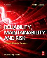 Reliability, Maintainability and Risk Practical Methods for Engineers by David Smith