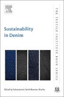 Sustainability in Denim by Subramanian Senthilkannan (Global Sustainability Services, Hong Kong) Muthu
