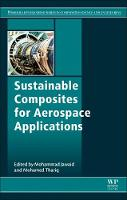 Sustainable Composites for Aerospace Applications by Mohammad (Biocomposite Technology Laboratory, Institute of Tropical Forestry and Forest Products (INTROP), Universiti P Jawaid