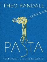 Pasta by Theo Randall