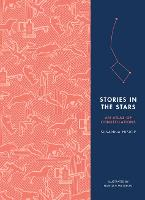 Stories in the Stars An Atlas of Constellations by Susanna Hislop