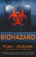 Biohazard by Ken Alibek