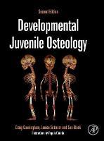 Developmental Juvenile Osteology by Craig A. Cunningham, Louise Scheuer, Sue Black