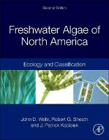 Freshwater Algae of North America Ecology and Classification by John D. (Fordham University, Armonk, NY, USA) Wehr