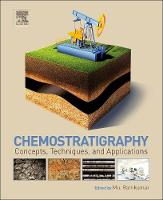 Chemostratigraphy Concepts, Techniques, and Applications by Mu. Ramkumar