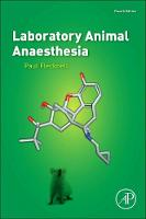 Laboratory Animal Anaesthesia by Paul A. Flecknell