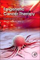 Epigenetic Cancer Therapy by Steven (Senior Clinical Scientist & Adjunct Assistant Professor, Thoracic Oncology Research Group, Trinity Centre for Hea Gray