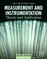 Measurement and Instrumentation Theory and Application by Alan S. Morris, Reza Langari