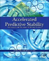Accelerated Predictive Stability (APS) Fundamentals and Pharmaceutical Industry Practices by Fenghe (Senior Research Fellow, Boehringer-Ingelheim Pharmaceuticals, Inc., Ridgefield, CT, USA) Qiu, Garry (Senior P Scrivens