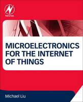Microelectronics for the Internet of Things by