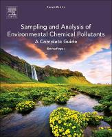 Sampling and Analysis of Environmental Chemical Pollutants by E. P. (Consultant, Walnut Creek, CA, USA) Popek