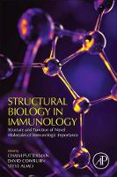 Structural Biology in Immunology Structure/Function of Novel Molecules of Immunologic Importance by Chaim (Albert Einstein College of Medicine, Bronx, NY) Putterman
