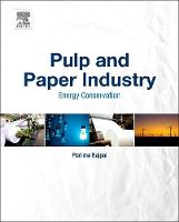 Pulp and Paper Industry Energy Conservation by Dr. Pratima Bajpai