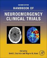Handbook of Neuroemergency Clinical Trials by Brett E. (Novo Nordisk Pharmaceuticals, Inc., Princeton, NJ, USA) Skolnick