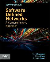 Software Defined Networks A Comprehensive Approach by Paul Goransson, Chuck Black, Timothy J. Culver
