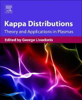 Kappa Distributions Theory and Applications in Plasmas by George (Senior Research Scientist, Southwest Research Institute, USA) Livadiotis