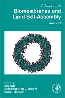 Advances in Biomembranes and Lipid Self-Assembly by Ales (Faculty of Electrical Engineering, University of Ljubljana, Slovenia) Iglic