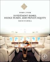 Investment Banks, Hedge Funds, and Private Equity by