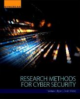 Research Methods for Cyber Security by Thomas W. (Senior Cyber Security Scientist, Pacific Northwest National Laboratory) Edgar, David O. (Senior Cyber Security Manz