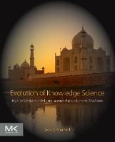 Evolution of Knowledge Science Myth to Medicine: Intelligent Internet-Based Humanist Machines by Syed V. Ahamed