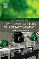 Supercritical Fluid Chromatography by Colin F. (Department of Chemistry, Wayne State University, Detroit, MI, USA) Poole